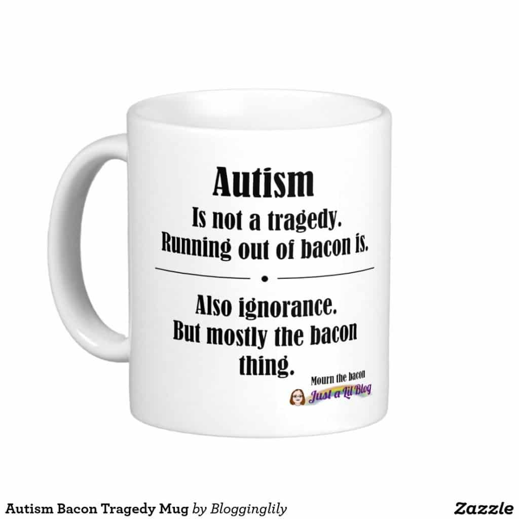 Autism Bacon Tragedy