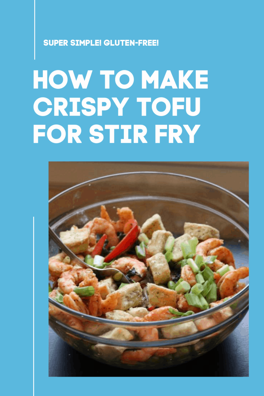 crispy tofu and shrimp stir fry